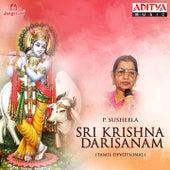 Sri Krishna Darisanam by P. Susheela