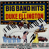 Big Band Hits of Duke Ellington by Duke Ellington