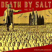 Death By Salt III: A SLUG Magazine Compilation by Various Artists