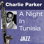 A Night In Tunisia by Charlie Parker