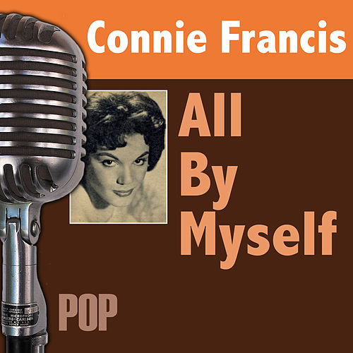 All By Myself by Connie Francis