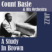 A Study In Brown by Count Basie