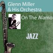 On The Alamo by Glenn Miller
