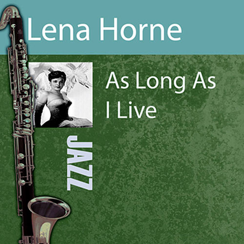 As Long As I Live by Lena Horne