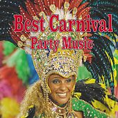 Best Carnival Party Music by Various Artists
