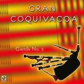 Gaiton N°5 by Gran Coquivacoa