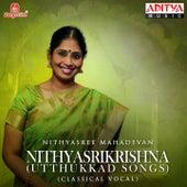 Nithyasrikrishna (Utthukkad Songs) by Nithyasree Mahadevan