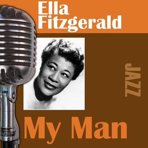 My Man by Ella Fitzgerald