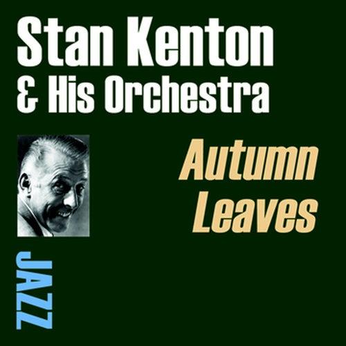 Autumn Leaves by Stan Kenton