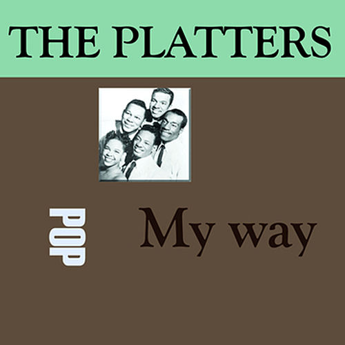 My Way by The Platters