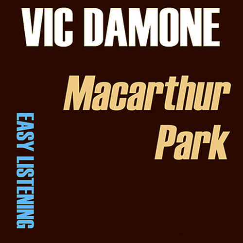 Macarthur Park by Vic Damone