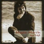 Muy Frágil by Mayte Martin