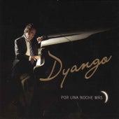 Por Una Noche Más by Dyango