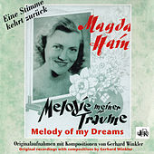 Magda Hain: Melody of My Dreams by Magda Hain