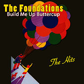 Build Me Up Buttercup - The Hits by The Foundations