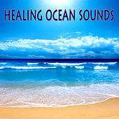 Healing Ocean Sounds by New Age Healers