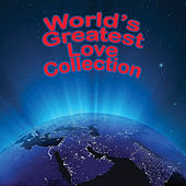 The World's Greatest Love Collection von Various Artists