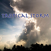 Tropical Storm by Nature Moods