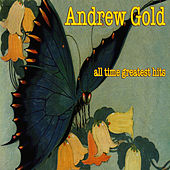 All Time Greatest Hits by Andrew Gold