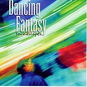 Soundscapes by Dancing Fantasy