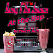 At The Hop - Greatest Hits by Danny and the Juniors