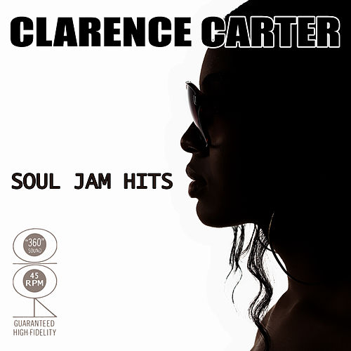 Soul Jam Hits by Clarence Carter