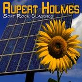 Soft Rock Classics by Rupert Holmes
