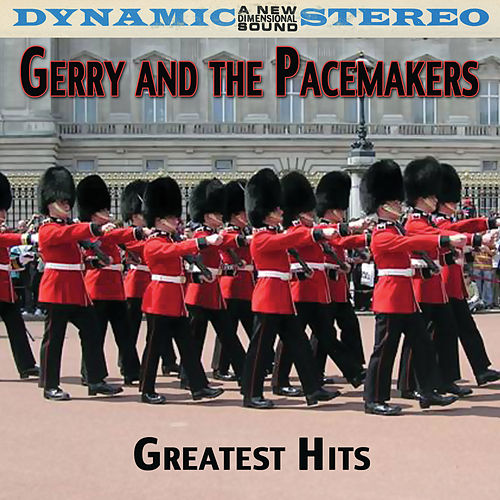 Greatest Hits by Gerry and the Pacemakers