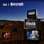 Sound Effects Vol. 1 - Aircraft by Sound Effects