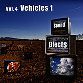 Sound Effects Vol. 4 - Vehicles 1 by Sound Effects