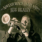 Adventures In Jazzland by Jeff Healey