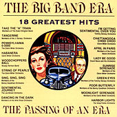 The Big Band Era: 18 Greatest Hits by Various Artists