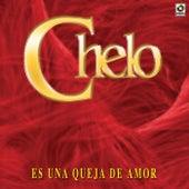 Es Una Queja De Amor by Chelo
