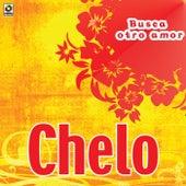 Busca Otro Amor by Chelo