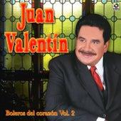 Boleros Del Corazon Vol. 2 by Juan Valentin