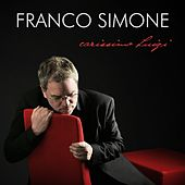 Carissimo Luigi by Franco Simone