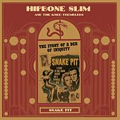 Snake Pit by Hipbone Slim and The Knee-Tremblers