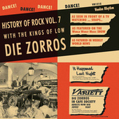 History Of Rock Vol. 7 by Die Zorros