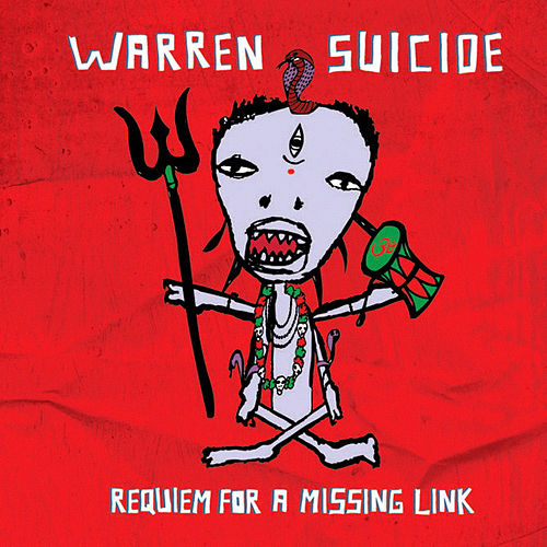 Requiem For A Missing Link by Warren Suicide