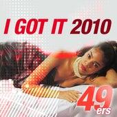 I Got It 2010 by 49ers