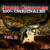 Super Corridos 100% Originales, Vol. 2 by Various Artists