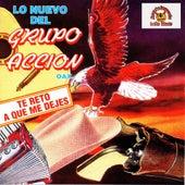 Te Reto A Que Me Dejes by Grupo Accion Oaxaca