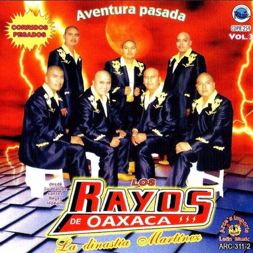 Aventura Pasada by Los Rayos De Oaxaca