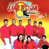 Grandes Exitos, Vol.1 by La Embajadora De La Cumbia Luz Roja