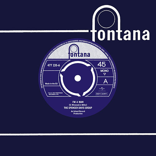 I'm A Man / I Can't Get Enough Of It by The Spencer Davis Group