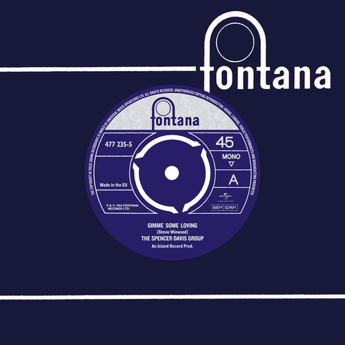 Gimme Some Loving / Blues In F by The Spencer Davis Group