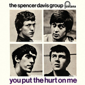 You Put The Hurt On Me by The Spencer Davis Group