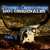 Super Corridos Version Originales, Vol. 1 by Various Artists