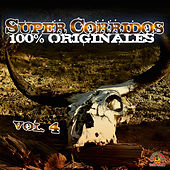 Super Corridos Versiones Originales, Vol. 4 by Various Artists