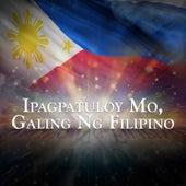 Ipagpatuloy Mo Galing Ng Pilipino - Single by Gary Valenciano